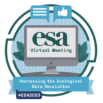 "ESA VirtuaL Meeting Poster. Text reads ""Harnessing the Ecological Data Revolution"""
